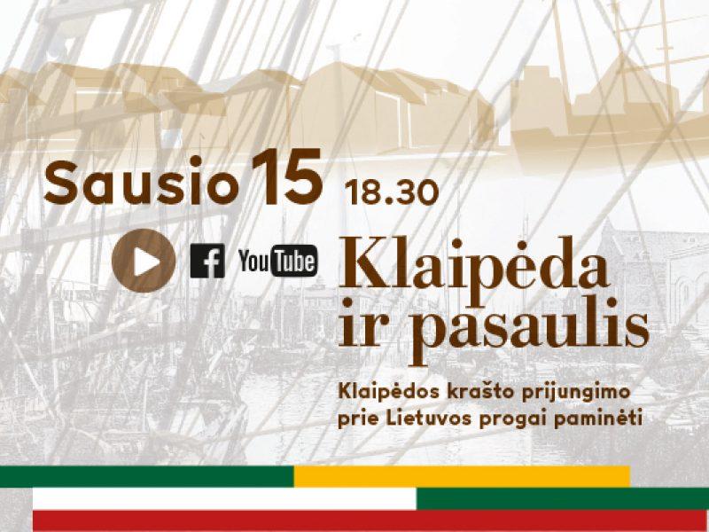 """""""Klaipėda ir pasaulis"""": koncertas – Klaipėdos krašto prijungimo prie Lietuvos progai paminėti"""