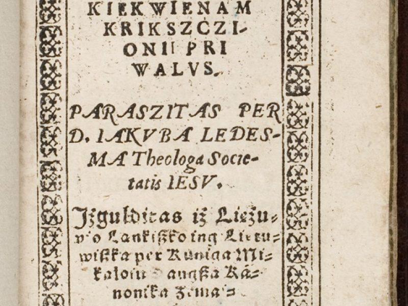 Parodoje – pirmąkart lietuviškai užrašytas Vilniaus vardas